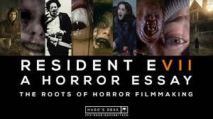 resident evil biohazard a horror essay the horror films resident evil 7 biohazard a horror essay the horror films that inspired the franchise