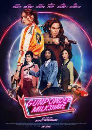 Gunpowder Milkshake - Film 2021 ...