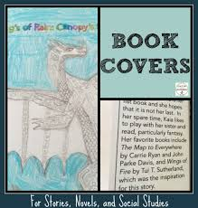 love this book jacket that a student made for a story she created the book cover project is just one on a menu of choices for novel study or social stus