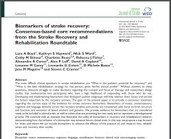 biomarkers of stroke recovery consensus based core recommendations from the stroke recovery and rehabilitation roundtable stroke recovery research cre