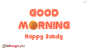 happy sunday gif good morning