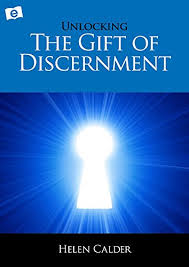 unlocking the gift of discernment by calder helen