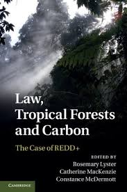 Amazon   Law, Tropical Forests and Carbon: The Case of REDD+ ...