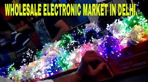 Bhagirath Palace Diwali Lights Cheapest Diwali Decorating Fancy Lights Market Delhi Bhagirath Palace Chandni Chowk