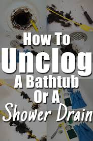 how to unclog a bathtub