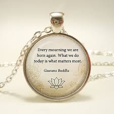 Quote Jewelry New Gautama Buddha Quote Pendant Quote Necklace Quote Jewelry