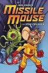 missile mouse 1 the star crusher