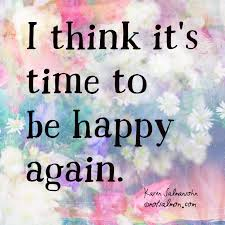 I think it s time to be happy again. Click for tools to find and.