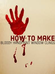 Do It Yourself <b>Bloody Handprint</b> Window Clings - FeltMagnet - Crafts
