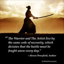 Warrior Quotes Unique The Warrior And The Artist NandoJourneyman