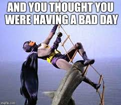 Bad day batman - Imgflip via Relatably.com