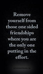 Quotes About One Sided Friendship Mesmerizing Friendship Quotes Remove Yourself From Those One Sided F Flickr