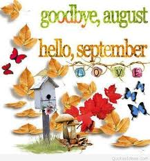 goodbye august hello dear september quote