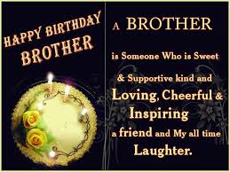 Best Happy Birthday Wishes Quotes For Brother Hd Birthday Friends