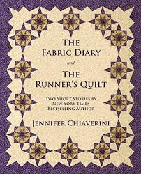 The Fabric Diary and The Runner's Quilt: Two Short Stories by ... & 33244607 Adamdwight.com