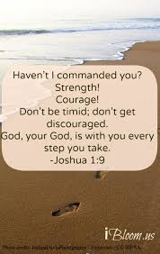 Christian Quotes On Strength And Courage Best of Have Strength And Courage God Is With You Bible IBloom In Life