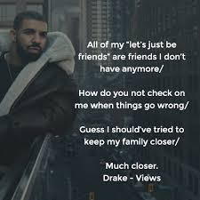 Drake Song Quotes Gorgeous Drake Quotes The Best Lyrics And Lines From Views Quotezine