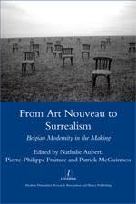 legenda  from art nouveau to surrealismfrom art nouveau to surrealism belgian modernity in the making