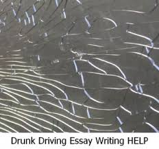 how to write an essay on drunk driving drunk driving essay writing help