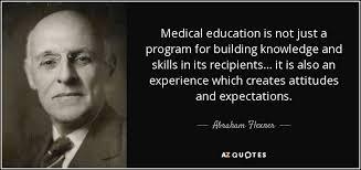 Medical Quotes Enchanting TOP 48 MEDICAL EDUCATION QUOTES AZ Quotes