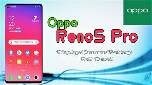 Oppo Reno5 Pro 5G full specification ...