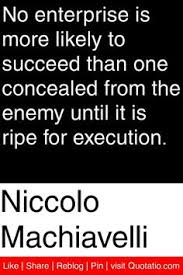 military  the o    jays and war on pinterestniccolo machiavelli   no enterprise is more likely to succeed than one concealed from the enemy