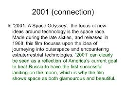 genre and society learning intention how to structure an essay  2001 connection in 2001 a space odyssey the focus of