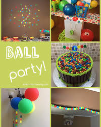 2 Year Birthday Ideas Ball Themed Party For A 2 Year Old Themed Parties Birthdays And