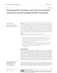female genital mutilation and male circumcision toward an  female genital mutilation and male circumcision toward an autonomy based ethical framework pdf available
