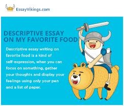 descriptive essay about my favorite food com descriptive essay on my favorite food