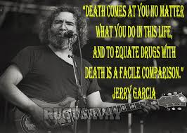 Jerry Garcia Quotes Classy 48 Jerry Garcia Quotes QuotePrism