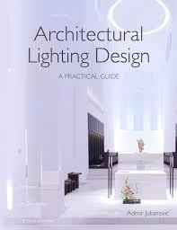 Lighting Design Basics 3rd Edition Lighting Design Books