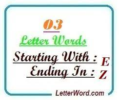 three letter words starting with e and