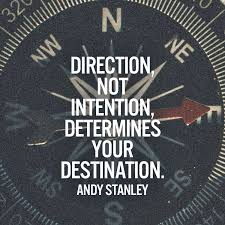 Andy Stanley Quotes Inspiration Direction Not Intention Determines Your Destination Andy