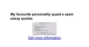 my favourite personality quaid e azam essay quotes google docs