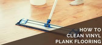 best ways to clean vinyl plank flooring