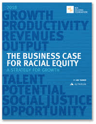 The Business Case For Racial Equity A Strategy For Growth