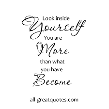Quotes About Looking Inside Yourself Best of Look Inside Yourself You Are More Picture Quotes