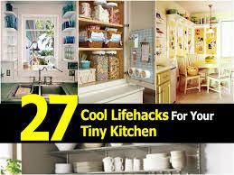 Tiny Kitchen 27 Cool Lifehacks For Your Tiny Kitchen