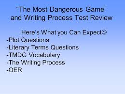 the most dangerous game rdquo and writing process test review ppt the most dangerous game and writing process test review