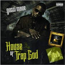 Gucci Mane - House Of Trap God - Amazon ...