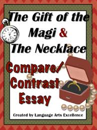the gift of the magi the necklace compare contrast essay tpt the gift of the magi the necklace compare contrast essay