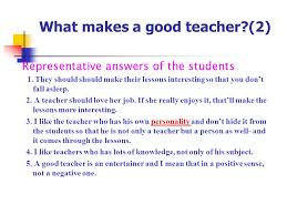 what makes a good teacher essay answers  work and psychological adaptationfor a good life for 72 years researchers at harvard have been what makes a good teacher essay