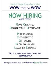 WOW for the Wow - Job Search Skills - Resume Butterfly - Now Hiring - Good