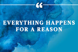 don t say everything happens for a reason
