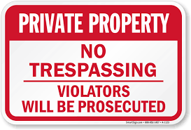 Image result for IMAGES OF NO TRESPASSING PRIVATE PROPERTY