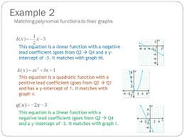 example 2 matching polynomial functions to their graphs this equation is a linear function with a