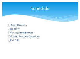 2 copy hw obj do now vocab cornell notes guided practice questions exit slip schedule