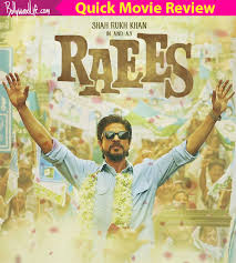 raees quick movie review shah rukh khan s miyan bhai avatar will raees quick movie review shah rukh khan s miyan bhai avatar will take you back to