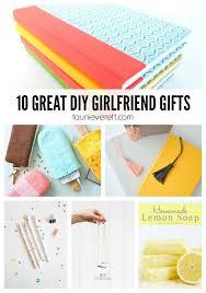 diy birthday gifts for your girlfriend. 10 diy gifts for girlfriends diy birthday your girlfriend